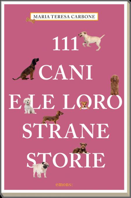 111 cani e le loro strane storie