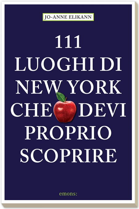 111 luoghi di New York che devi proprio scoprire