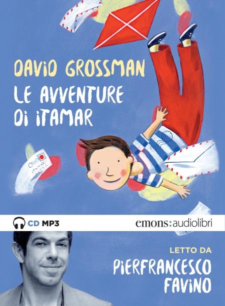 Le avventure di Itamar Le avventure di Itamar di David Grossman letto da Pierfrancesco Favino