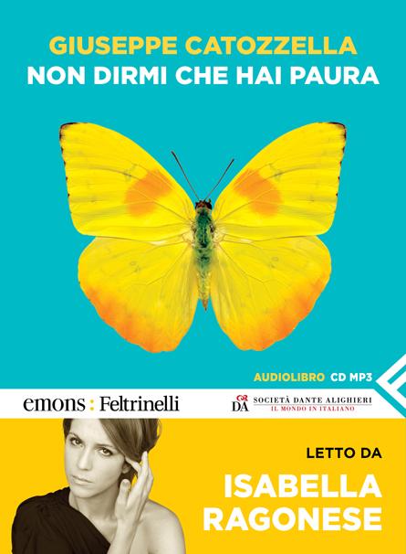 Non dirmi che hai paura (c) Leonardo Magrelli