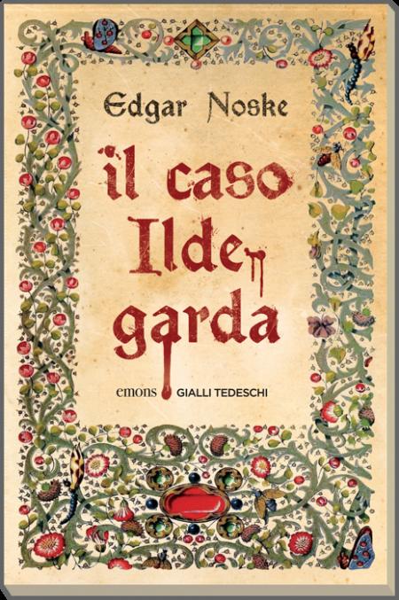 Il caso Ildegarda (c) Leonardo Magrelli