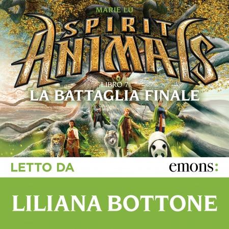 Spirit Animals. La battaglia finale