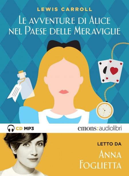Le avventure di Alice nel Paese delle Meraviglie (c) Leonardo Magrelli (c) Livia Massaccesi