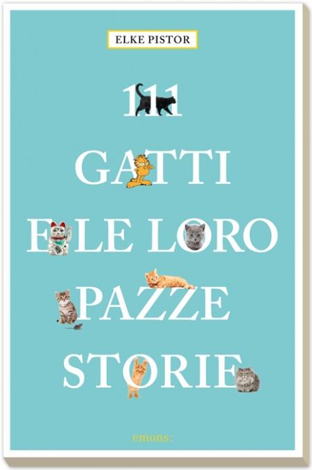 111 gatti e le loro pazze storie