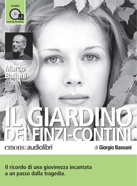 Il giardino dei finzi contini emons edizioni - Giorgio bassani il giardino dei finzi contini ...