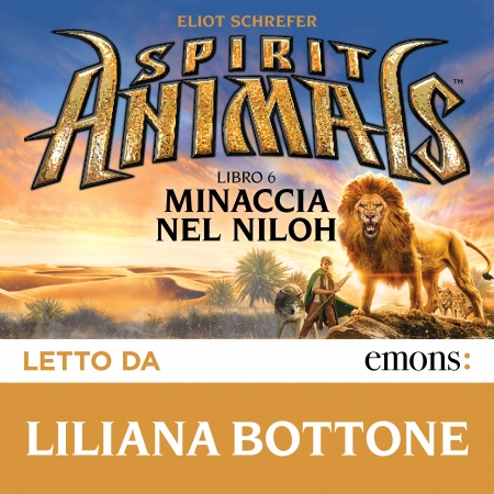 Spirit Animals. Minaccia nel Niloh