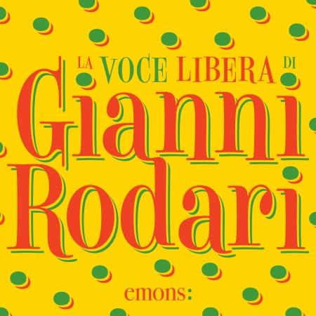 La voce libera di Gianni Rodari