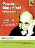 Pensaci, Giacomino! e altre novelle