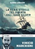 La vera storia del pirata Long John Silver