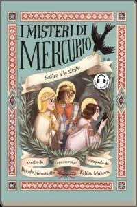 Salire a le stelle - I misteri di Mercurio